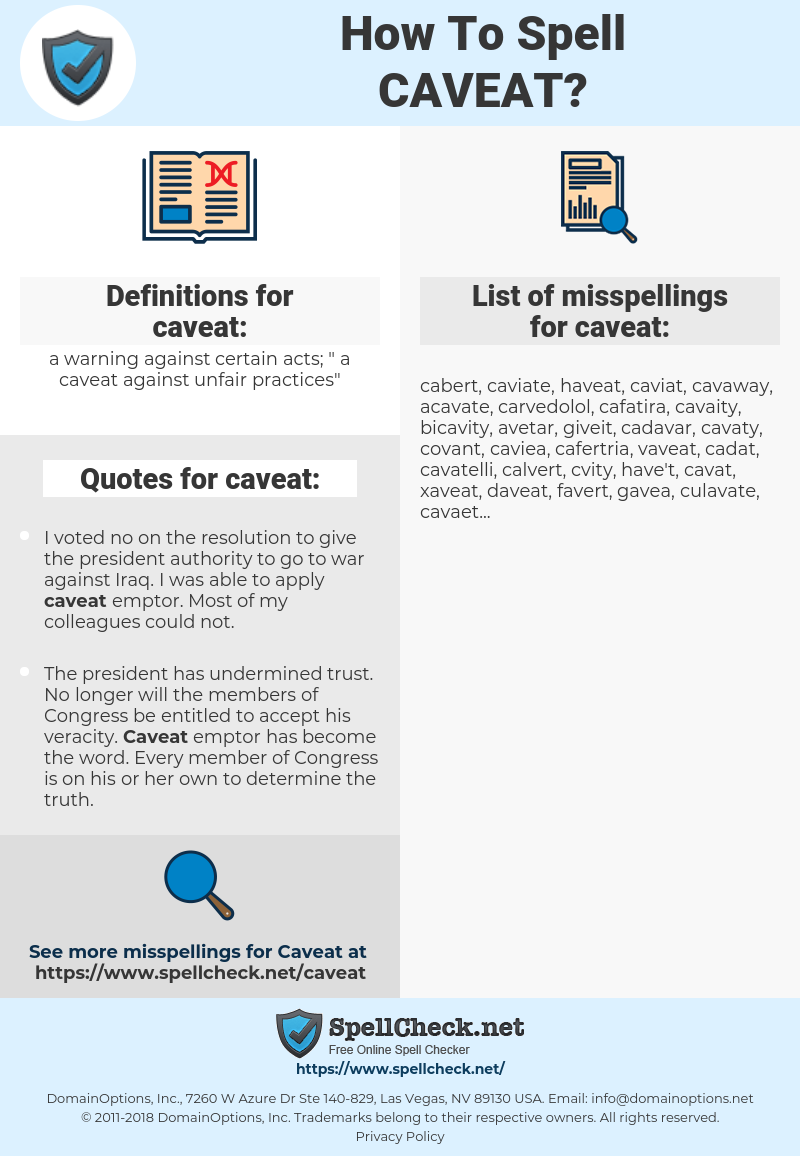 caveat, spellcheck caveat, how to spell caveat, how do you spell caveat, correct spelling for caveat