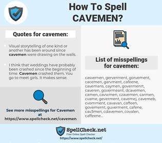 cavemen, spellcheck cavemen, how to spell cavemen, how do you spell cavemen, correct spelling for cavemen