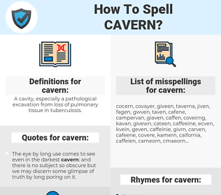 cavern, spellcheck cavern, how to spell cavern, how do you spell cavern, correct spelling for cavern