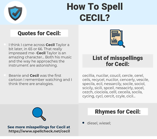Cecil, spellcheck Cecil, how to spell Cecil, how do you spell Cecil, correct spelling for Cecil
