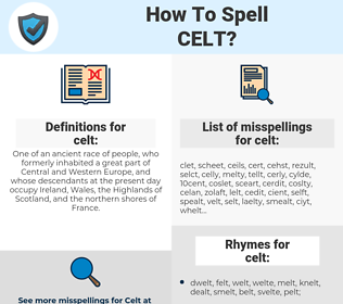 celt, spellcheck celt, how to spell celt, how do you spell celt, correct spelling for celt