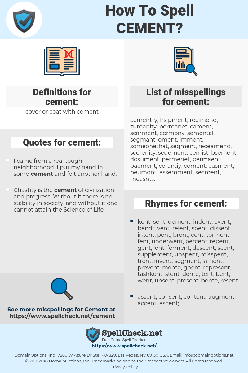 cement, spellcheck cement, how to spell cement, how do you spell cement, correct spelling for cement