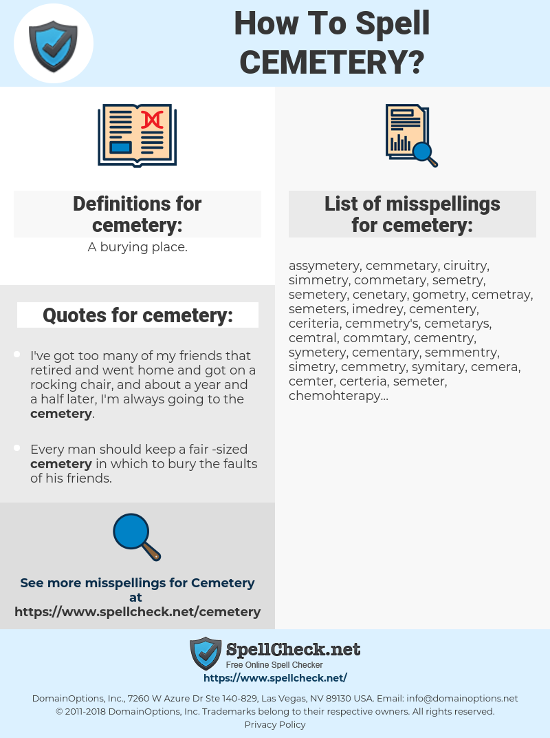 cemetery, spellcheck cemetery, how to spell cemetery, how do you spell cemetery, correct spelling for cemetery