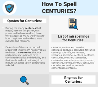 Centuries, spellcheck Centuries, how to spell Centuries, how do you spell Centuries, correct spelling for Centuries