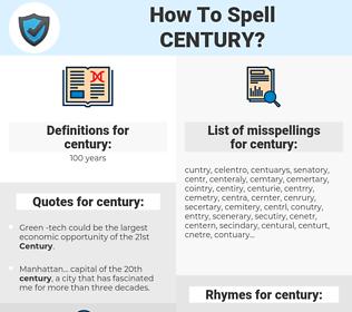 century, spellcheck century, how to spell century, how do you spell century, correct spelling for century
