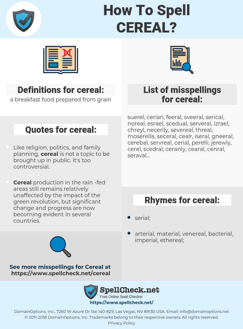 cereal, spellcheck cereal, how to spell cereal, how do you spell cereal, correct spelling for cereal
