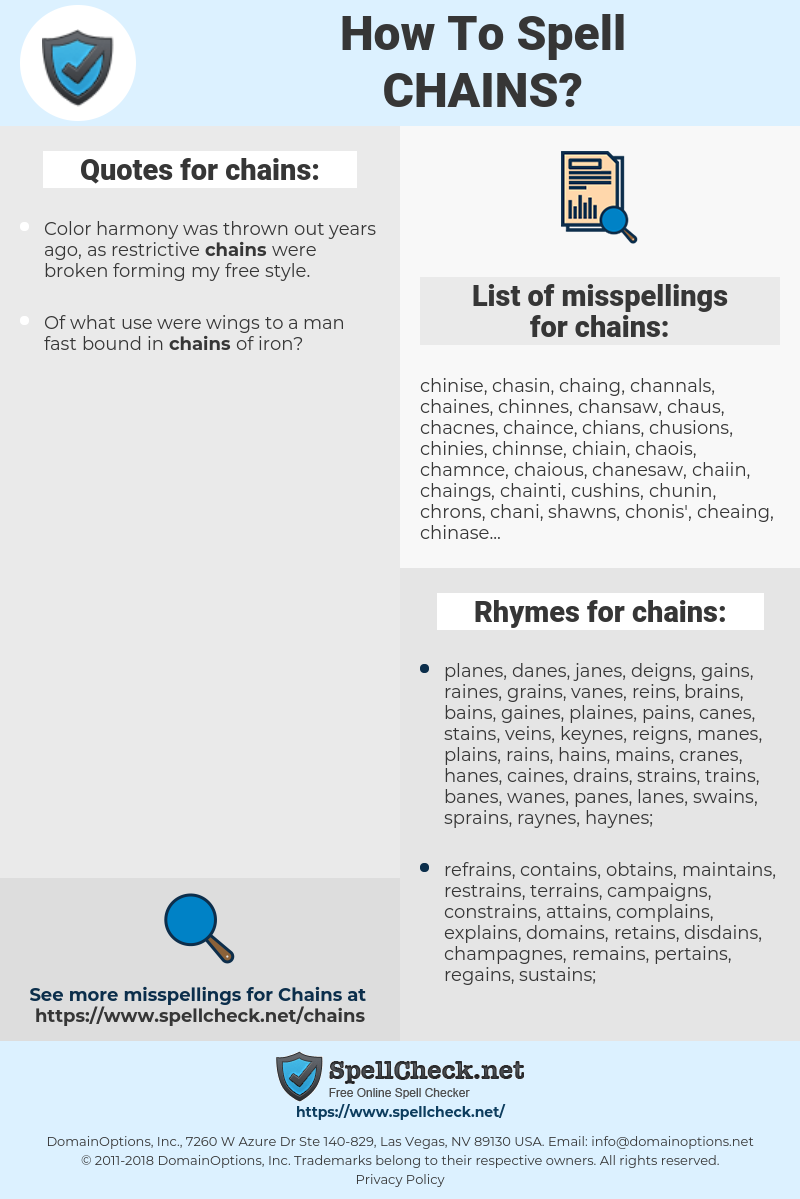 chains, spellcheck chains, how to spell chains, how do you spell chains, correct spelling for chains