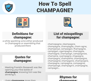 champagne, spellcheck champagne, how to spell champagne, how do you spell champagne, correct spelling for champagne