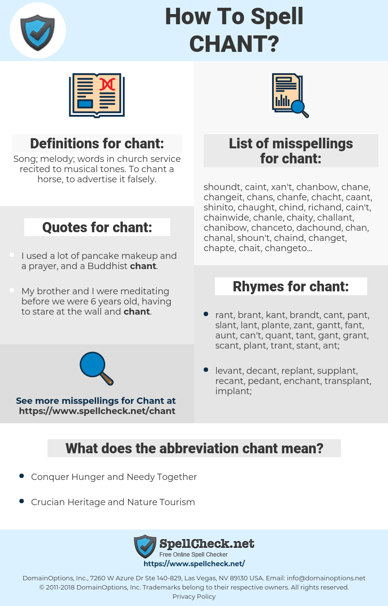 chant, spellcheck chant, how to spell chant, how do you spell chant, correct spelling for chant