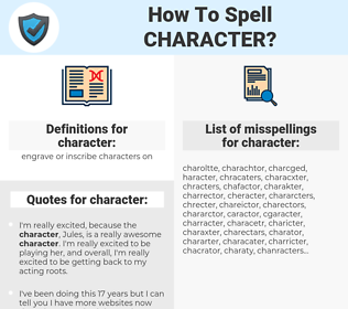 character, spellcheck character, how to spell character, how do you spell character, correct spelling for character