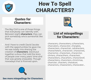 Characters, spellcheck Characters, how to spell Characters, how do you spell Characters, correct spelling for Characters