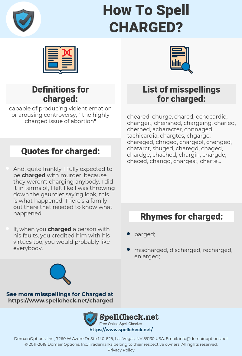 charged, spellcheck charged, how to spell charged, how do you spell charged, correct spelling for charged