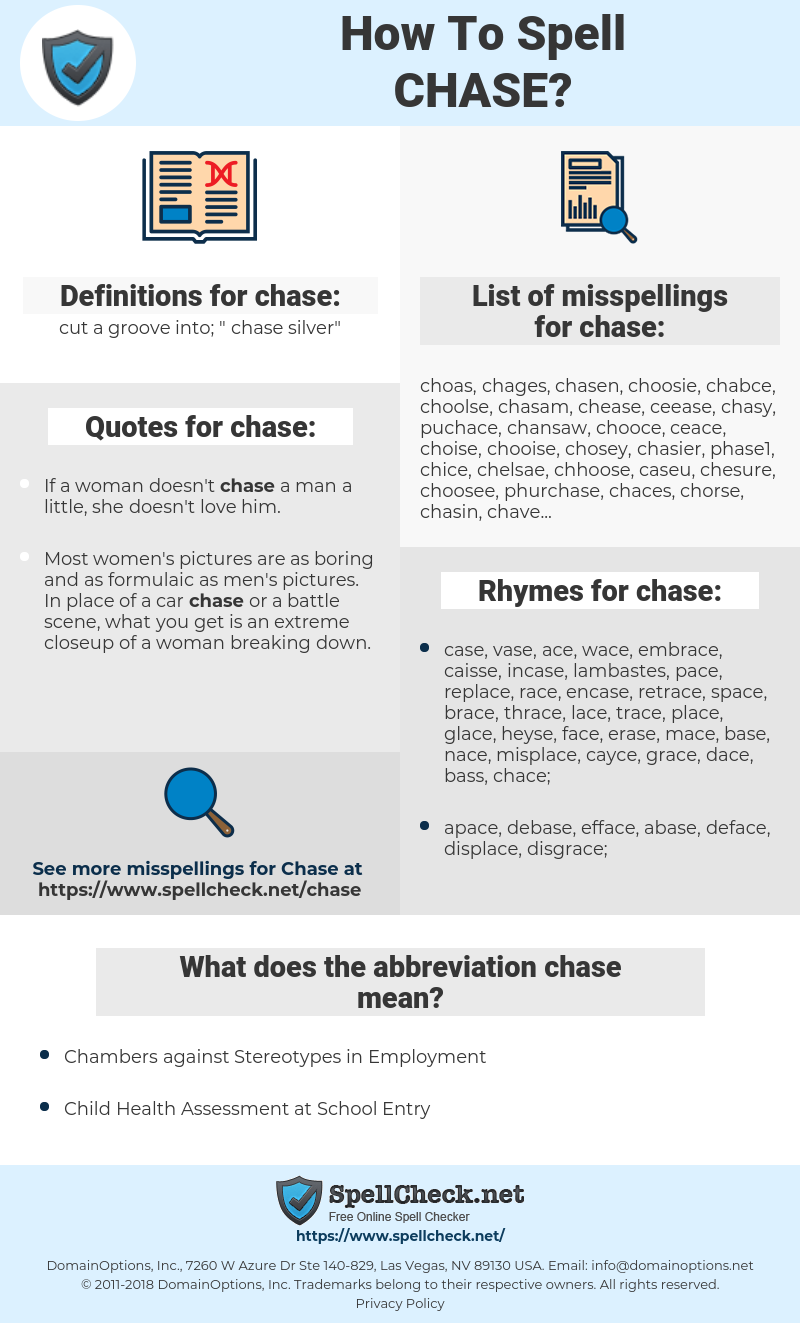 chase, spellcheck chase, how to spell chase, how do you spell chase, correct spelling for chase