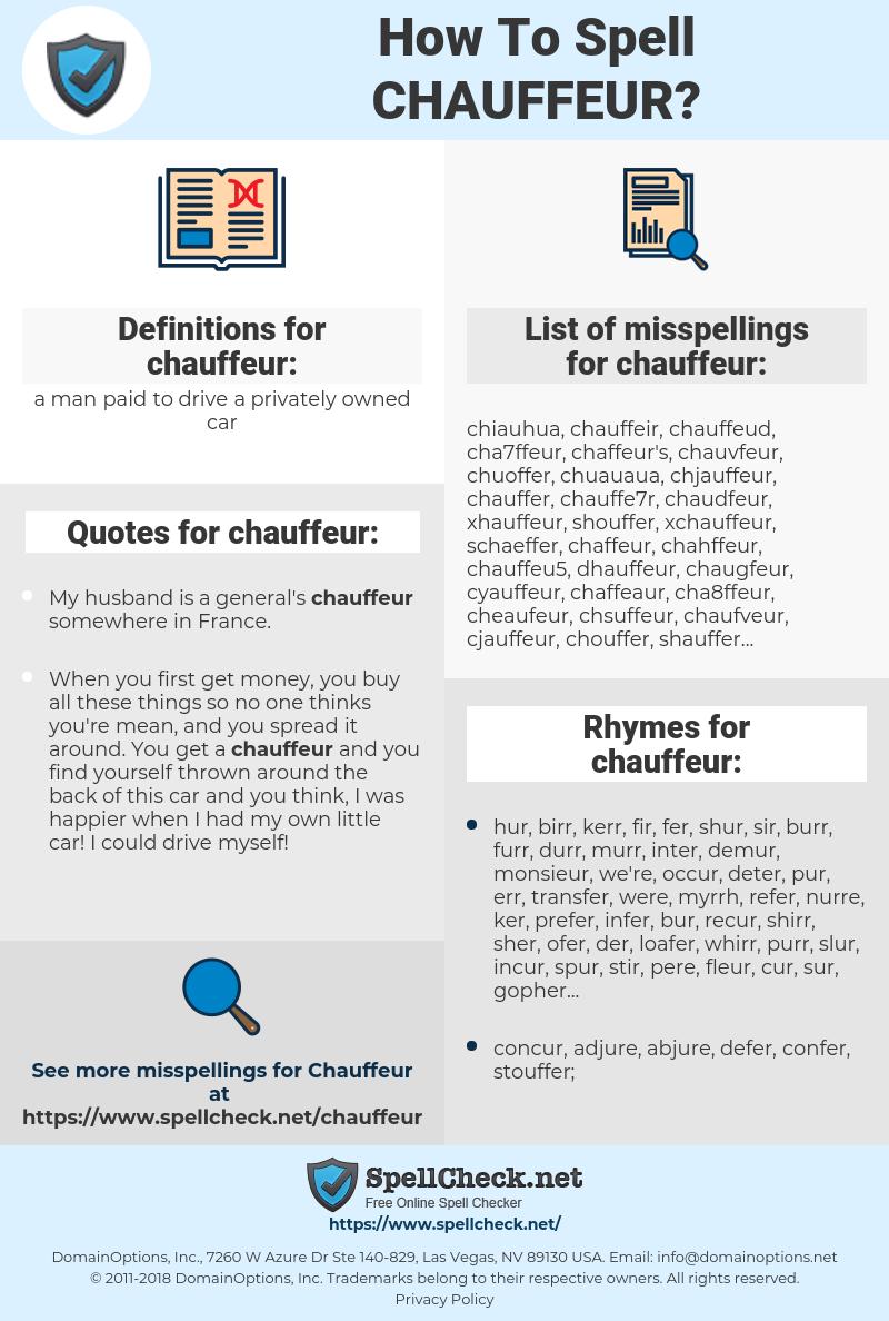 chauffeur, spellcheck chauffeur, how to spell chauffeur, how do you spell chauffeur, correct spelling for chauffeur