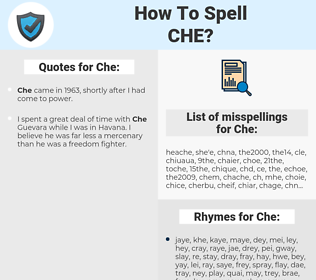 Che, spellcheck Che, how to spell Che, how do you spell Che, correct spelling for Che