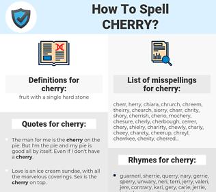cherry, spellcheck cherry, how to spell cherry, how do you spell cherry, correct spelling for cherry
