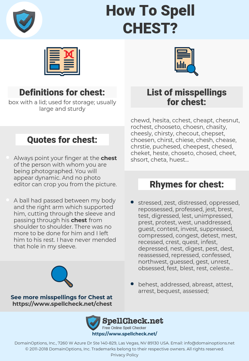 chest, spellcheck chest, how to spell chest, how do you spell chest, correct spelling for chest