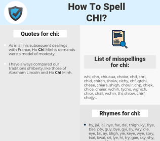 chi, spellcheck chi, how to spell chi, how do you spell chi, correct spelling for chi