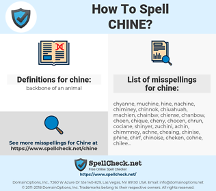 chine, spellcheck chine, how to spell chine, how do you spell chine, correct spelling for chine