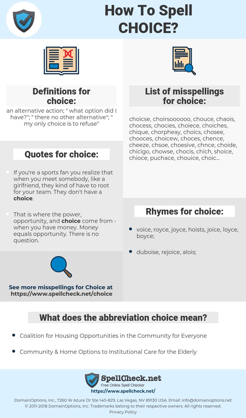 choice, spellcheck choice, how to spell choice, how do you spell choice, correct spelling for choice