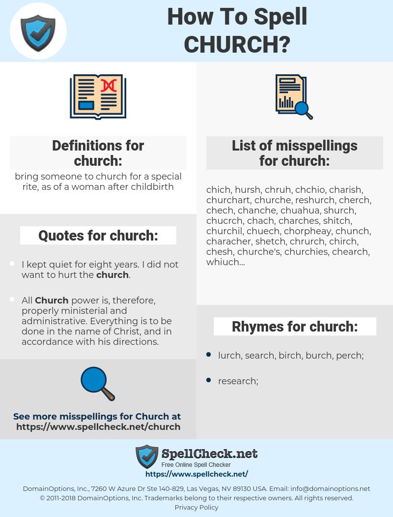 church, spellcheck church, how to spell church, how do you spell church, correct spelling for church