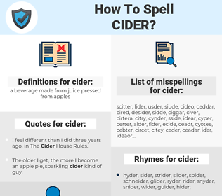 cider, spellcheck cider, how to spell cider, how do you spell cider, correct spelling for cider