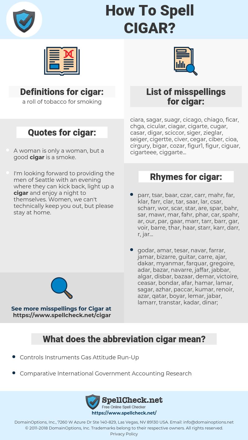 cigar, spellcheck cigar, how to spell cigar, how do you spell cigar, correct spelling for cigar