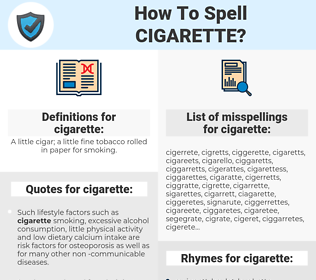 cigarette, spellcheck cigarette, how to spell cigarette, how do you spell cigarette, correct spelling for cigarette