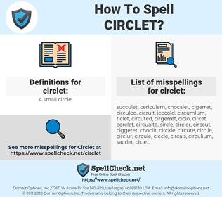 circlet, spellcheck circlet, how to spell circlet, how do you spell circlet, correct spelling for circlet