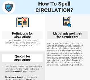 circulation, spellcheck circulation, how to spell circulation, how do you spell circulation, correct spelling for circulation