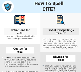 cite, spellcheck cite, how to spell cite, how do you spell cite, correct spelling for cite