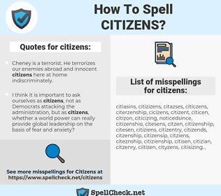 citizens, spellcheck citizens, how to spell citizens, how do you spell citizens, correct spelling for citizens