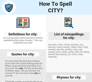 city, spellcheck city, how to spell city, how do you spell city, correct spelling for city