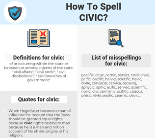 civic, spellcheck civic, how to spell civic, how do you spell civic, correct spelling for civic