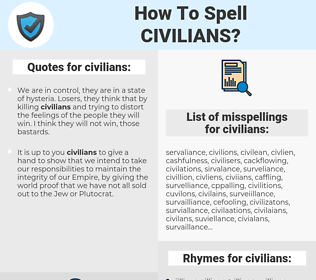 civilians, spellcheck civilians, how to spell civilians, how do you spell civilians, correct spelling for civilians