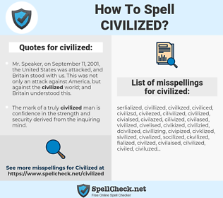 civilized, spellcheck civilized, how to spell civilized, how do you spell civilized, correct spelling for civilized