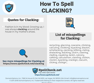 Clacking, spellcheck Clacking, how to spell Clacking, how do you spell Clacking, correct spelling for Clacking