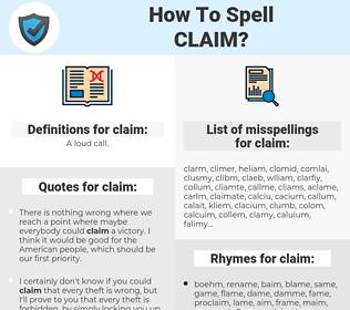 claim, spellcheck claim, how to spell claim, how do you spell claim, correct spelling for claim