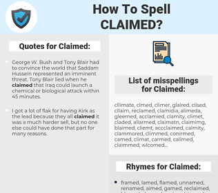 Claimed, spellcheck Claimed, how to spell Claimed, how do you spell Claimed, correct spelling for Claimed