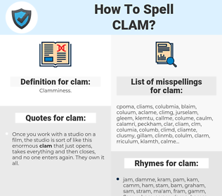 clam, spellcheck clam, how to spell clam, how do you spell clam, correct spelling for clam