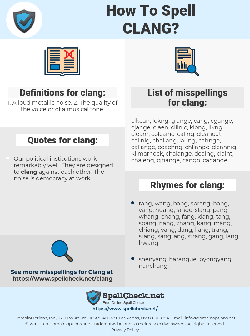 clang, spellcheck clang, how to spell clang, how do you spell clang, correct spelling for clang