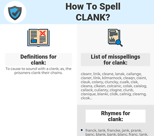 clank, spellcheck clank, how to spell clank, how do you spell clank, correct spelling for clank