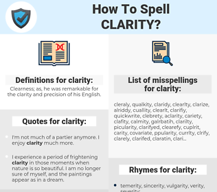 clarity, spellcheck clarity, how to spell clarity, how do you spell clarity, correct spelling for clarity