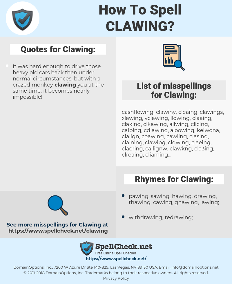 Clawing, spellcheck Clawing, how to spell Clawing, how do you spell Clawing, correct spelling for Clawing
