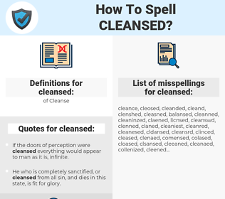 cleansed, spellcheck cleansed, how to spell cleansed, how do you spell cleansed, correct spelling for cleansed