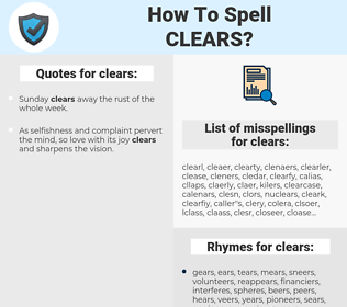 clears, spellcheck clears, how to spell clears, how do you spell clears, correct spelling for clears
