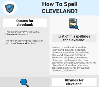 cleveland, spellcheck cleveland, how to spell cleveland, how do you spell cleveland, correct spelling for cleveland