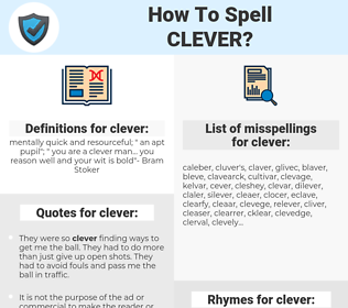 clever, spellcheck clever, how to spell clever, how do you spell clever, correct spelling for clever