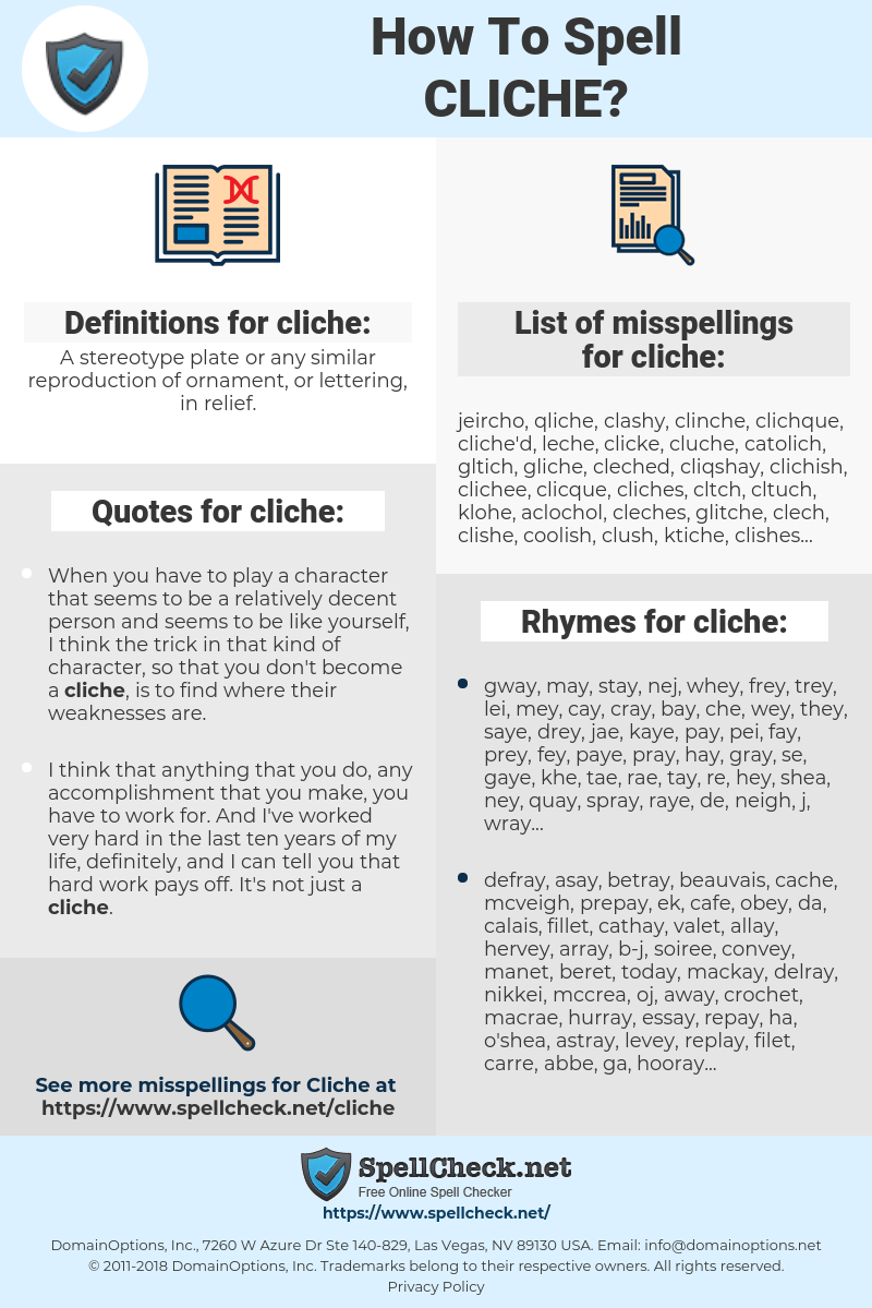 cliche, spellcheck cliche, how to spell cliche, how do you spell cliche, correct spelling for cliche