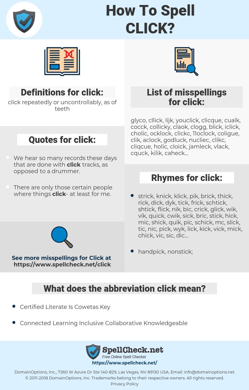 click, spellcheck click, how to spell click, how do you spell click, correct spelling for click